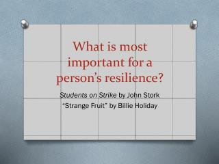 What is most important for a person's resilience?