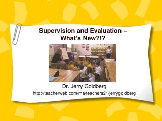 Supervision and Evaluation – What's New?!?
