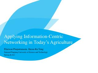 Applying Information-Centric Networking in Today's Agriculture