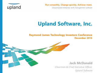Upland Software, Inc. Raymond James Technology Investors Conference December 2016