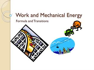 Work and Mechanical Energy