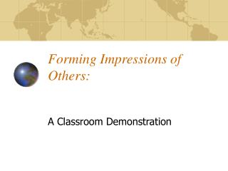 Forming Impressions of Others: