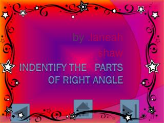 Indentify the   parts of right angle