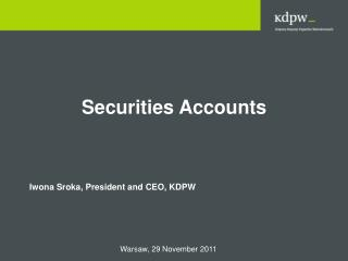 Securities  Accounts
