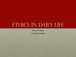 Ethics in Daily Life