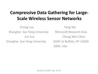 Compressive Data Gathering for Large-Scale  Wireless Sensor  Networks