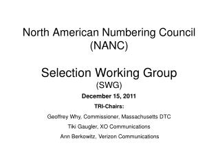 North American Numbering Council (NANC) Selection Working Group (SWG)