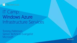 IT Camp: Windows Azure Infrastructure Services