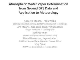 Atmospheric Water Vapor Determination from Ground GPS Data and  Application to Meteorology