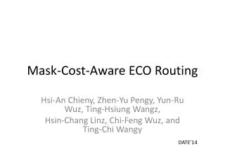 Mask-Cost-Aware ECO Routing