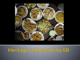 Heritage Celebration by 6B