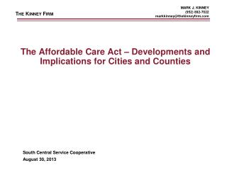 The Affordable Care Act – Developments and Implications for Cities and Counties