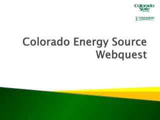Colorado Energy Source Webquest