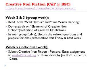 Creative Non Fiction ( CnF @ BSC) creativenonfictionatbsc.wikispaces