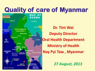 Quality of care of Myanmar