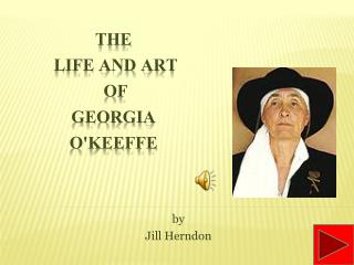 The  Life and Art  of Georgia O'Keeffe
