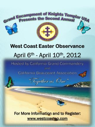 West Coast Easter Observance April 6 th  - April 10 th , 2012