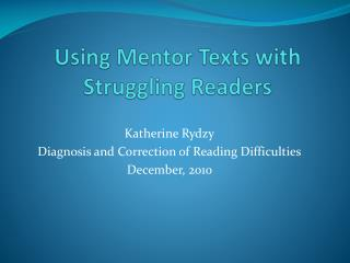 Using Mentor Texts with Struggling Readers