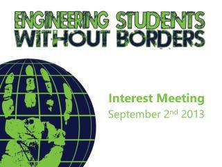 Interest Meeting