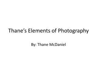 Thane's Elements of Photography