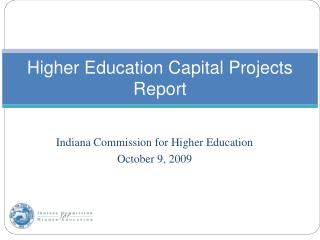 Higher Education Capital Projects Report