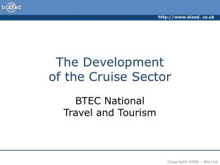 The Development of the Cruise Sector