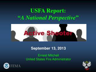 "USFA Report: "" A National Perspective """