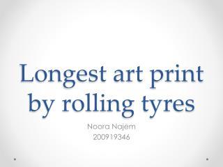 Longest art print by rolling tyres