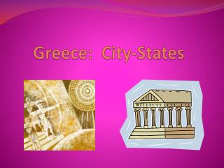 Greece:  City-States