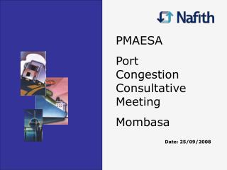 PMAESA Port Congestion Consultative Meeting Mombasa