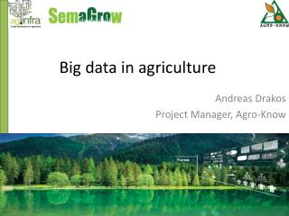 Big data in agriculture