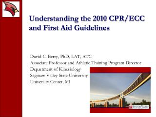 Understanding the 2010 CPR/ECC and First Aid Guidelines