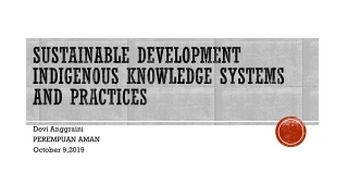 Sustainable Development Indigenous Knowledge Systems and Practices