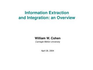 Information Extraction and Integration: an Overview
