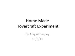 Home Made  Hovercraft Experiment