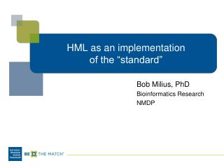 "HML as an implementation  of the ""standard"""