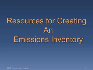 Resources  for Creating An Emissions Inventory