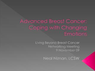 Advanced Breast Cancer: Coping with Changing Emotions