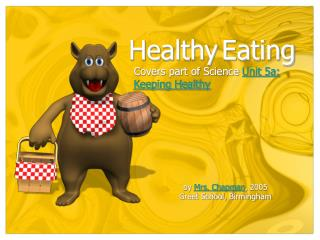 Covers part of Science  Unit 5a:  Keeping Healthy