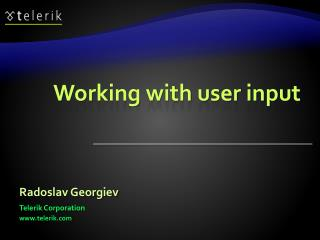 Working with user input