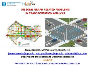 ON SOME GRAPH RELATED PROBLEMS  IN TRANSPORTATION ANALYSIS