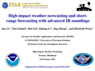 High impact weather  nowcasting  and short-range forecasting with advanced IR soundings