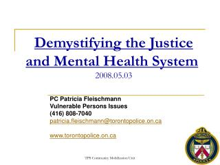 Demystifying the Justice and Mental Health System  2008.05.03