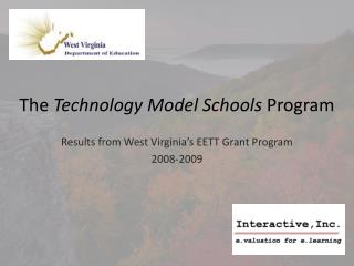 The  Technology Model Schools  Program