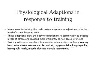 Physiological Adaptions in response to training