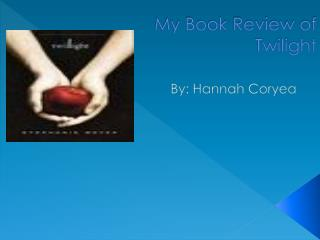 My Book Review of  Twilight