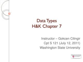 Data Types  H&K Chapter 7