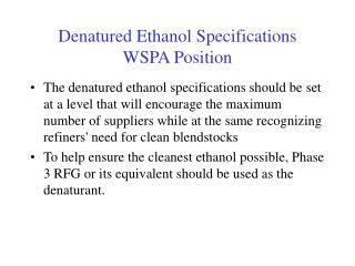 Denatured Ethanol Specifications WSPA Position