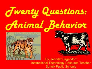Twenty Questions:   Animal Behavior