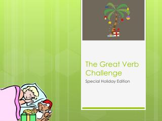 The Great Verb Challenge